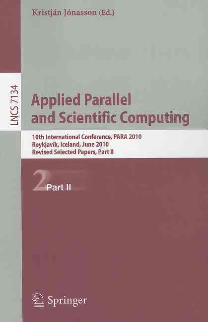 Applied Parallel and Scientific Computing By Jonasson, Kristjan (EDT)